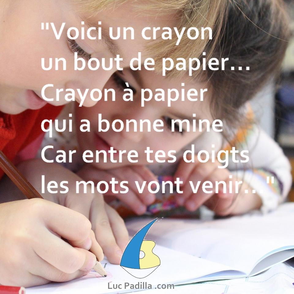 Voici un crayon, un bout de papier...