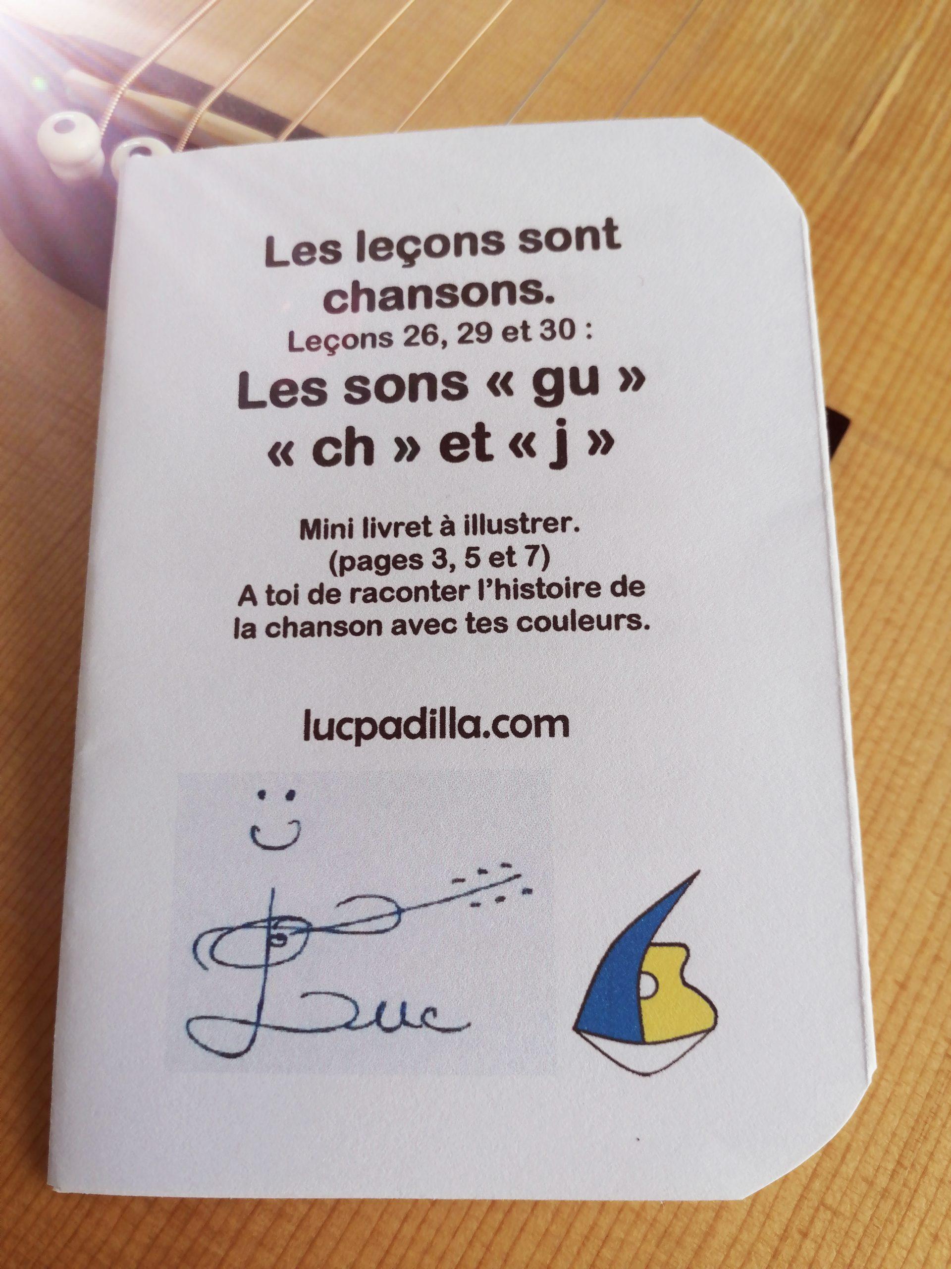 """Leçons 26, 29 et 30 Les sons """"gu"""" """"ch"""" et """"j"""""""